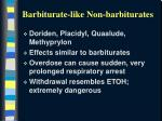 barbiturate like non barbiturates