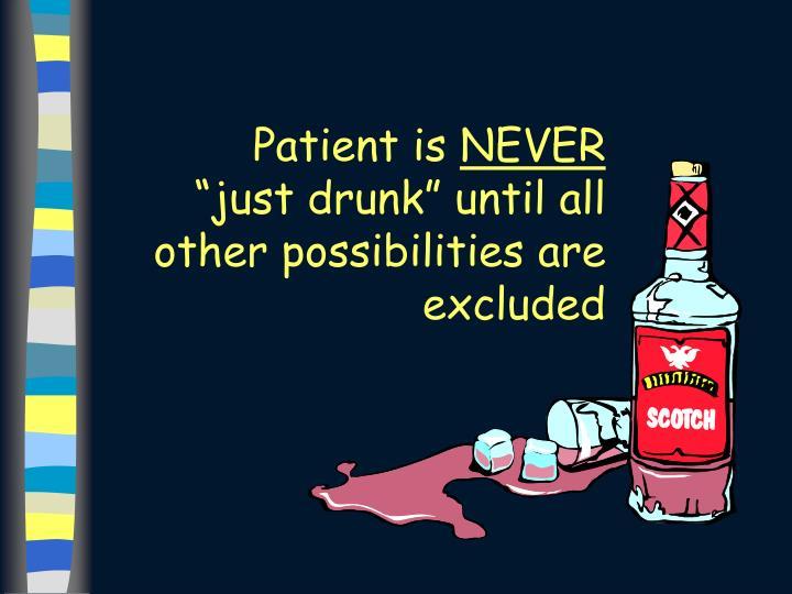 Patient is