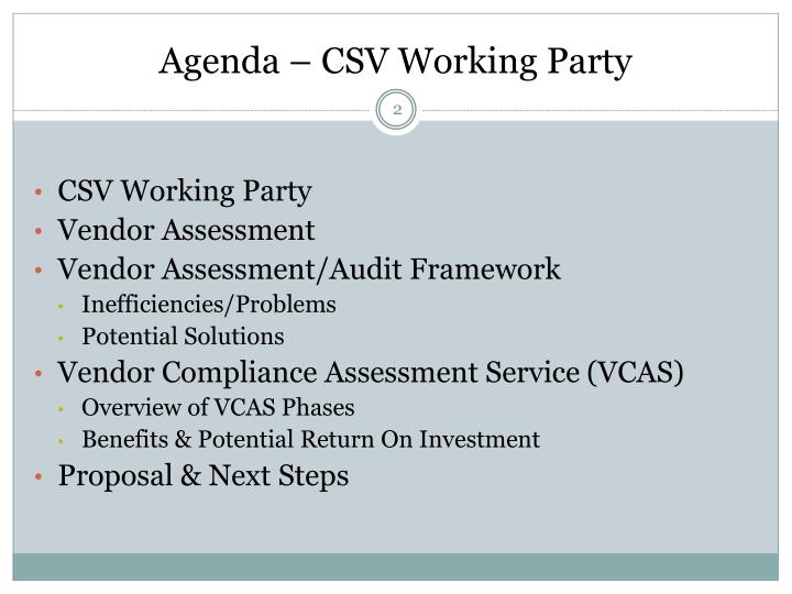 Agenda – CSV Working Party