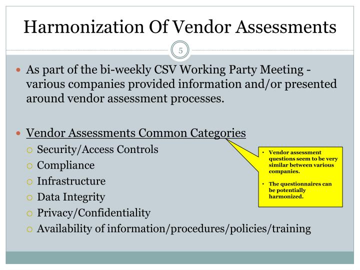 Harmonization Of Vendor Assessments