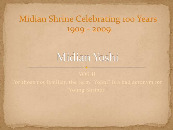Midian Shrine Celebrating 100 Years