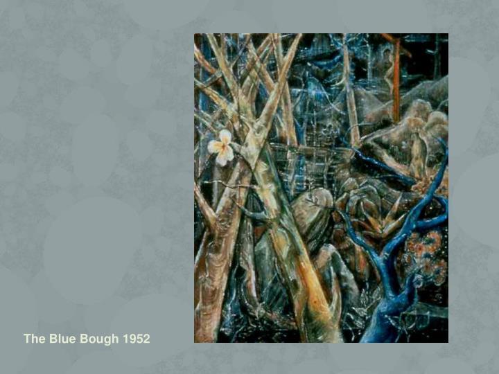 The Blue Bough 1952