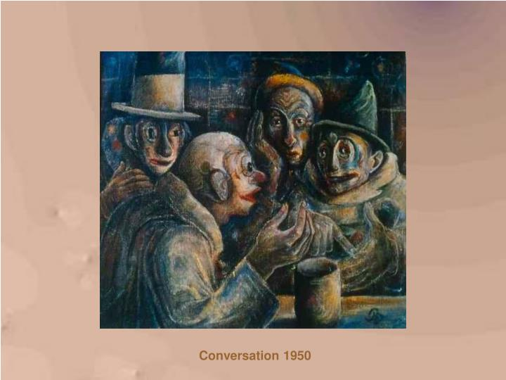 Conversation 1950