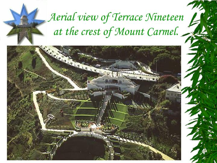 Aerial view of Terrace Nineteen at the crest of Mount Carmel.