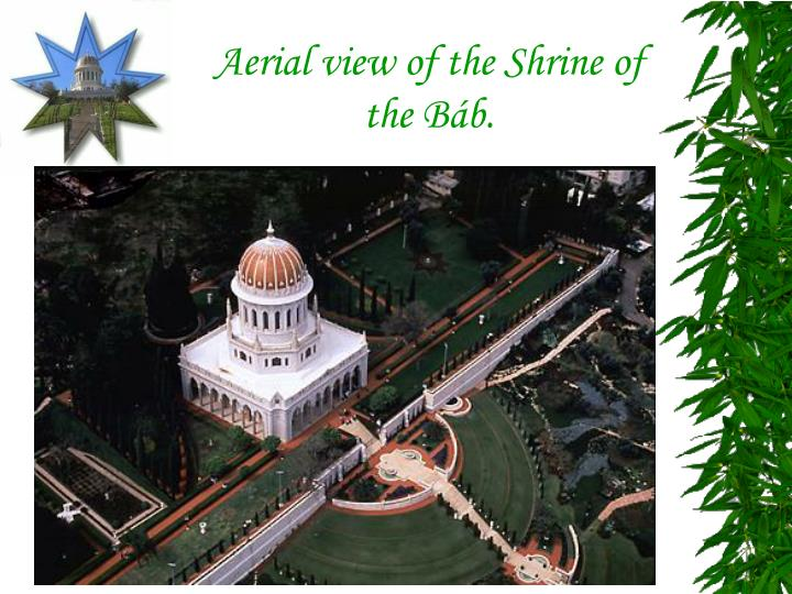 Aerial view of the Shrine of the Báb.