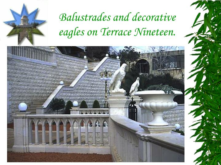 Balustrades and decorative eagles on Terrace Nineteen.