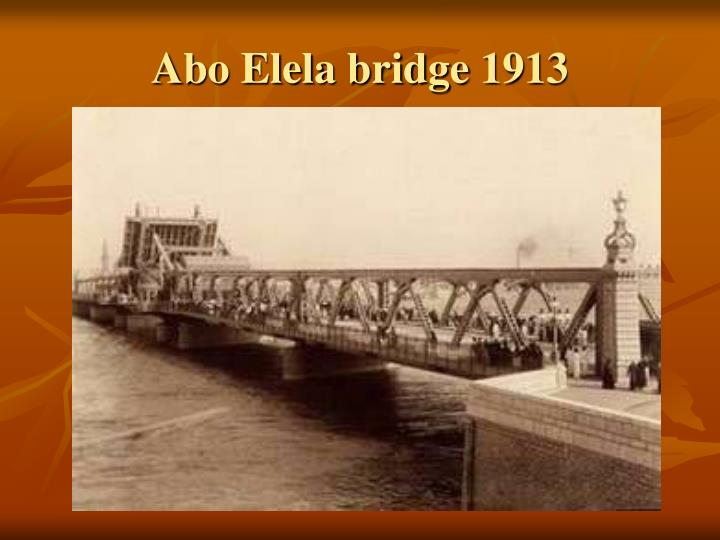 Abo Elela bridge 1913