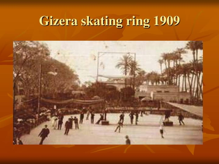 Gizera skating ring 1909