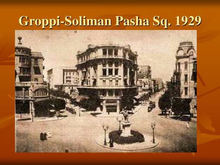Groppi-Soliman Pasha Sq. 1929