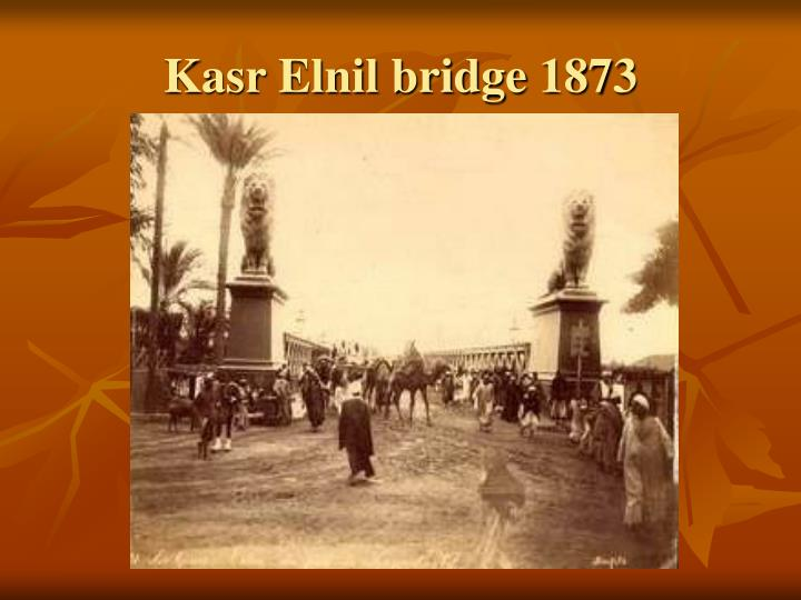 Kasr elnil bridge 1873
