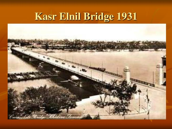 Kasr Elnil Bridge 1931