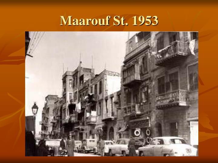 Maarouf St. 1953