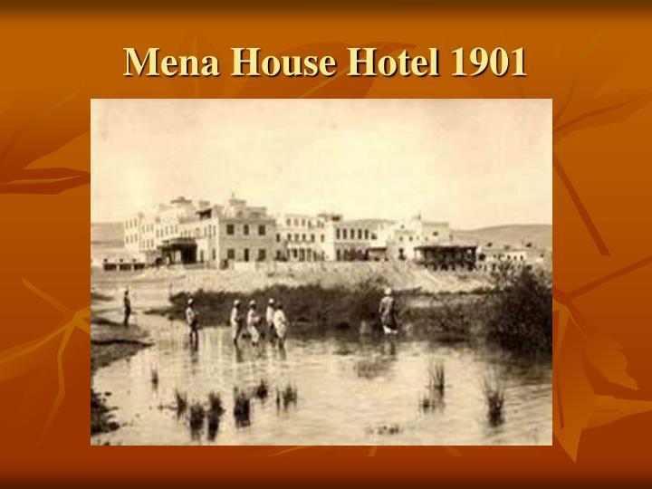 Mena House Hotel 1901