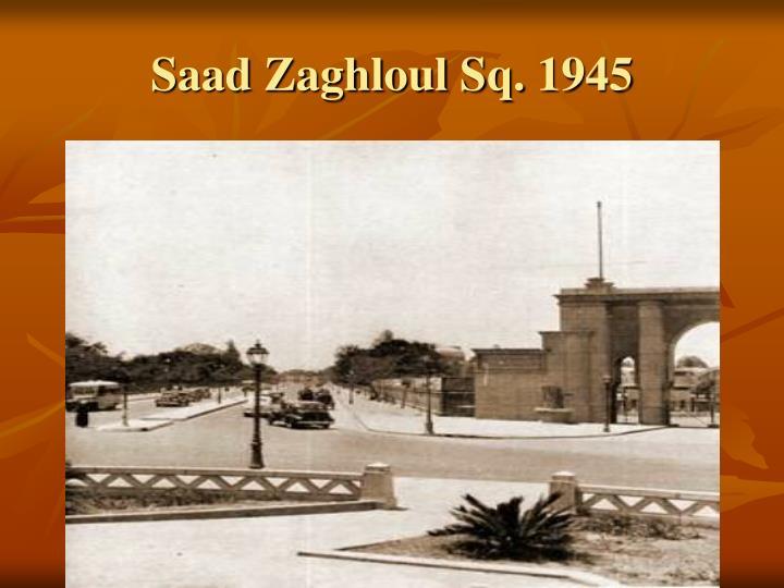 Saad Zaghloul Sq. 1945