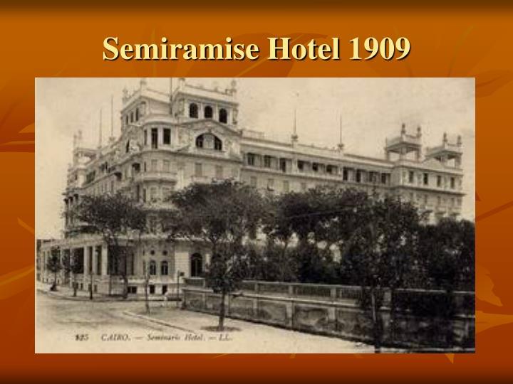 Semiramise Hotel 1909