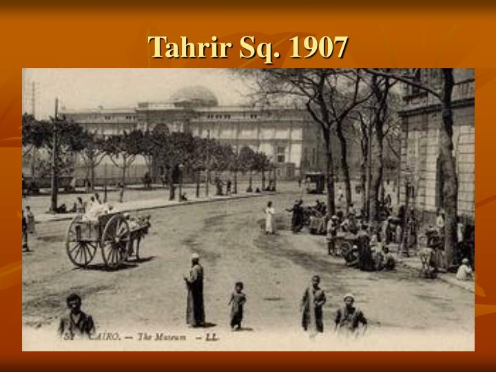 Tahrir Sq. 1907