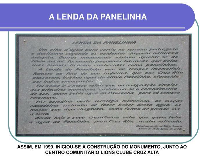 A LENDA DA PANELINHA