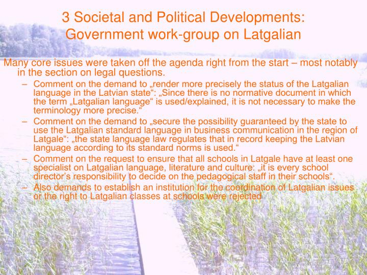 3 Societal and Political Developments: Government work-group on Latgalian
