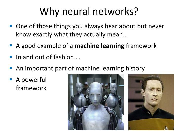 Why neural networks?