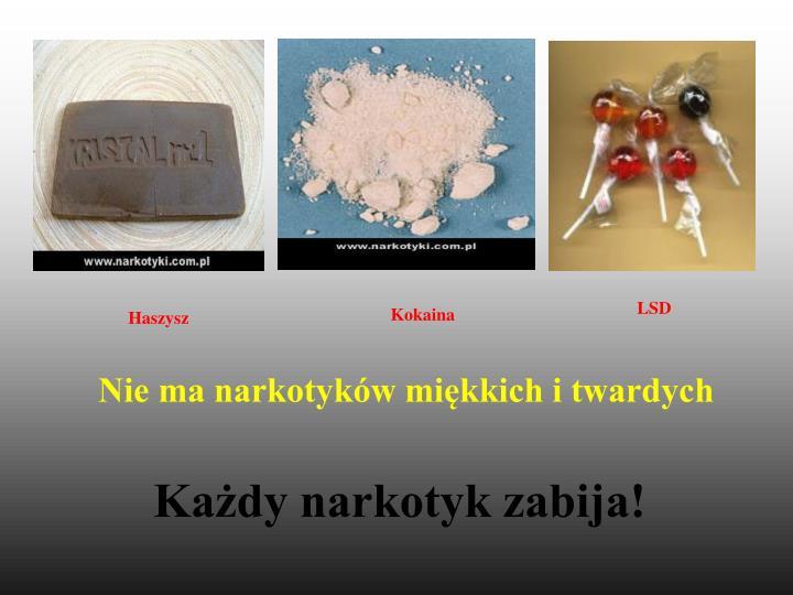 Każdy narkotyk zabija!