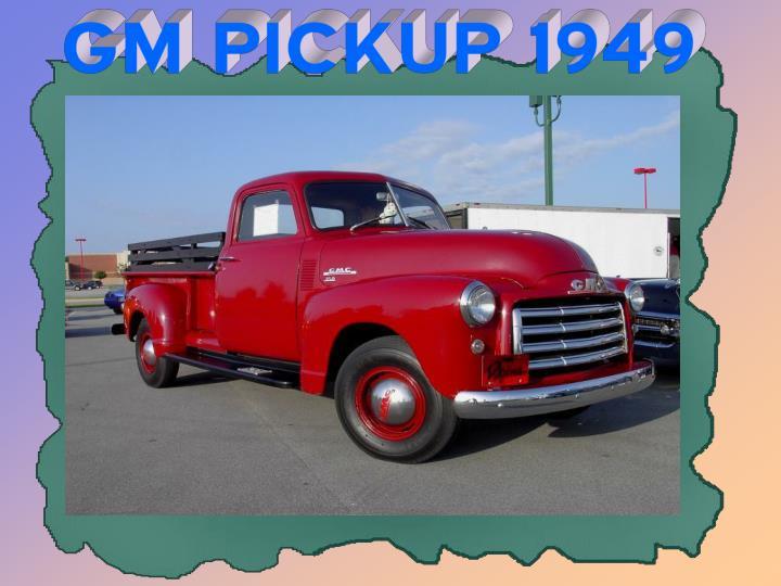 GM PICKUP 1949