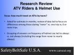 research review atv riders helmet use1