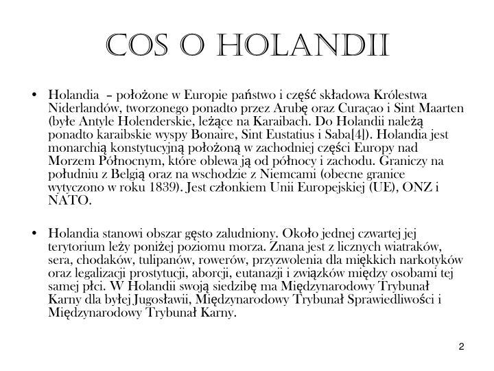 COS O HOLANDII