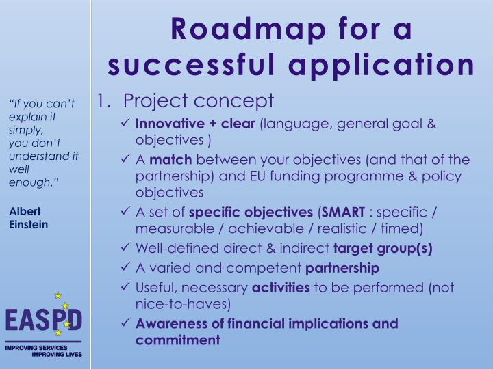 Roadmap for a successful application