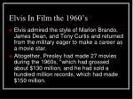 elvis in film the 1960 s
