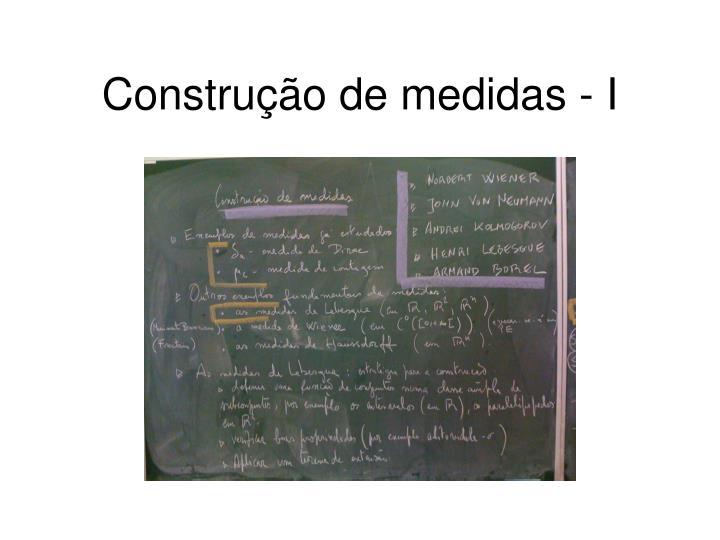 Construção de medidas - I