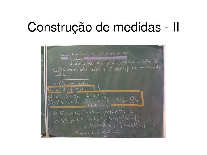 Construção de medidas - II
