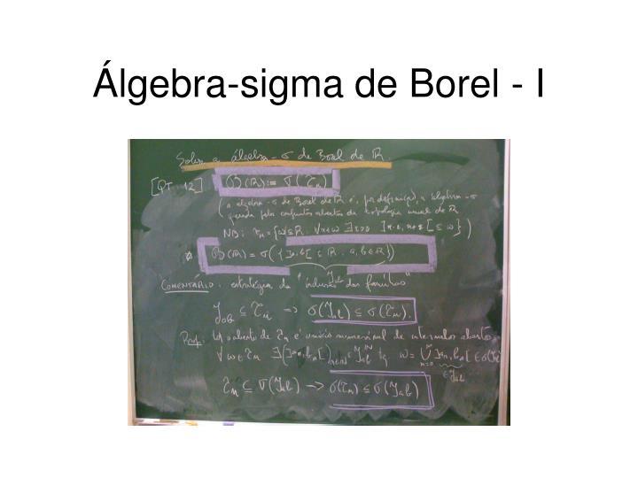 Álgebra-sigma de Borel - I
