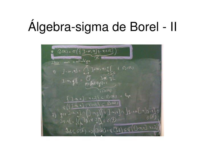 Álgebra-sigma de Borel - II