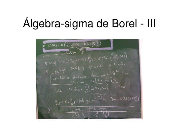 Álgebra-sigma de Borel - III