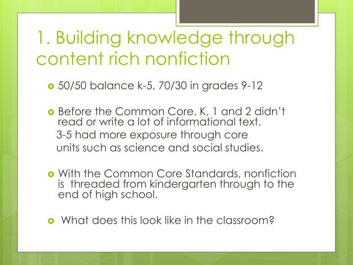 1. Building knowledge through content rich nonfiction