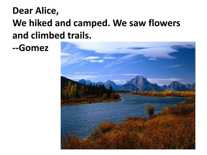 Dear Alice,