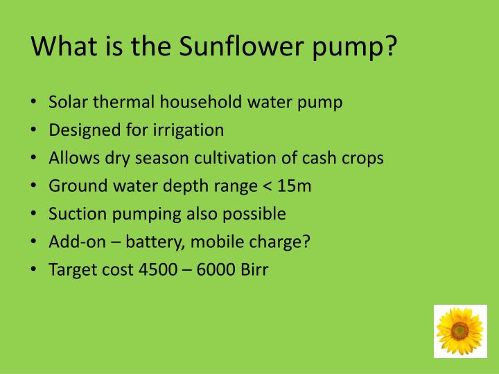 What is the Sunflower pump?