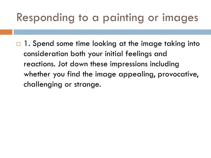 Responding to a painting or images