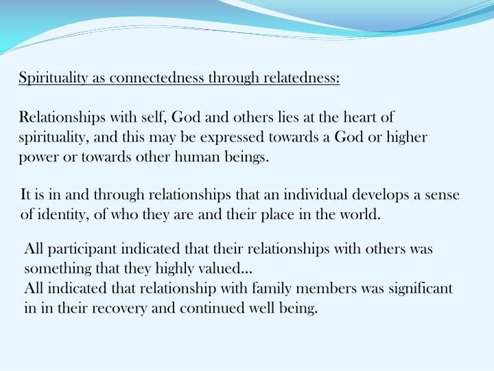 Spirituality as connectedness through relatedness: