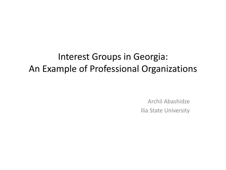 interest groups in georgia an example of professional organizations