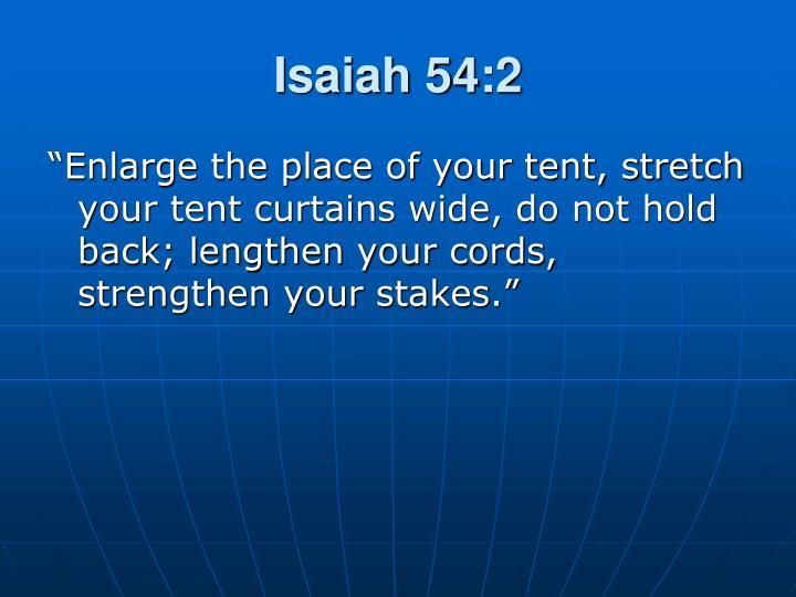 Isaiah 54:2