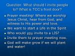 question what should i invite people to what is tcc s front door