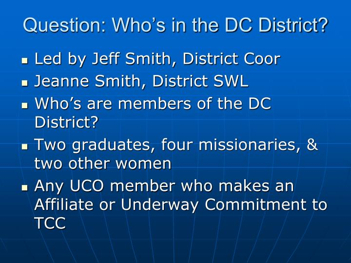 Question: Who's in the DC District?