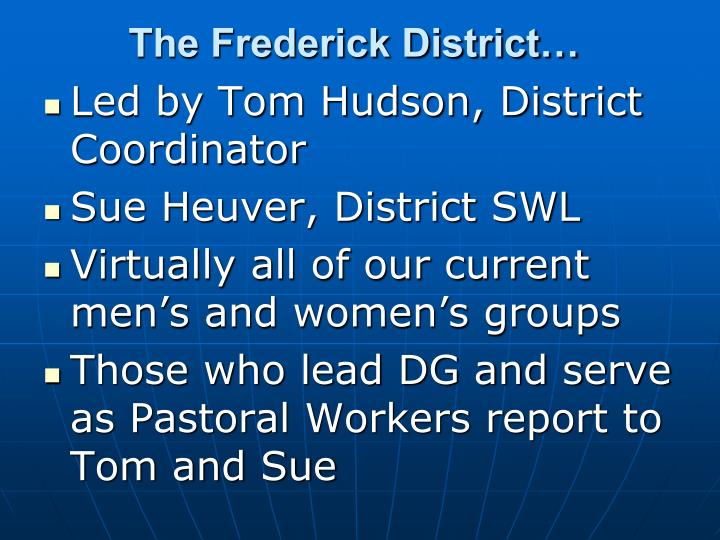 The Frederick District…