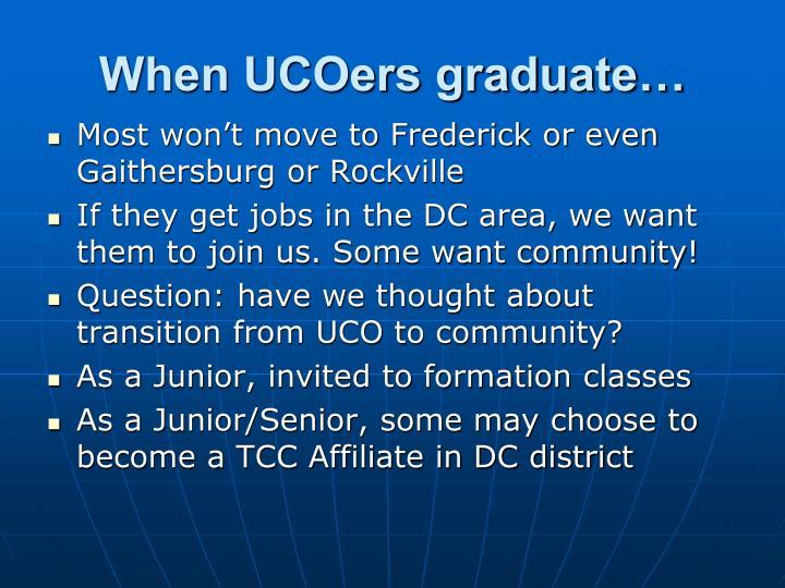 When UCOers graduate…