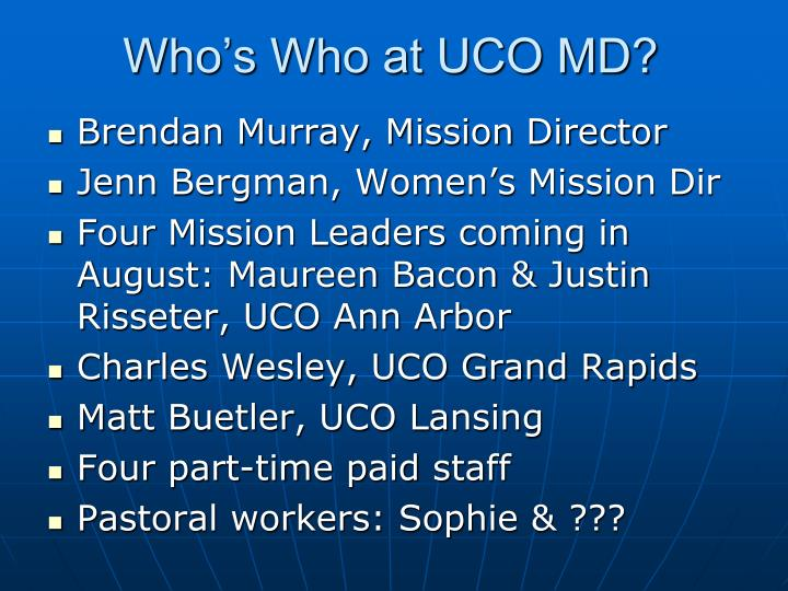 Who's Who at UCO MD?