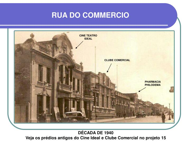 RUA DO COMMERCIO