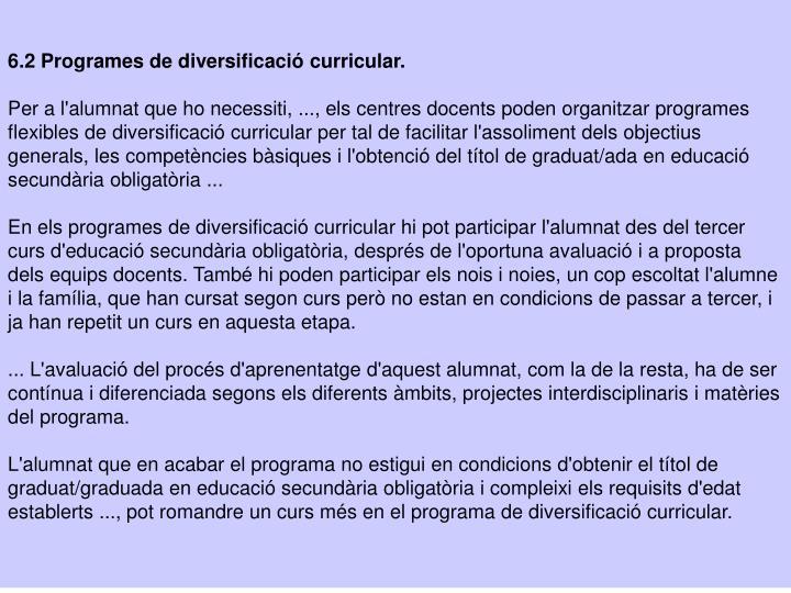 6.2 Programes de diversificació curricular.