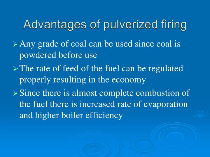 Advantages of pulverized firing