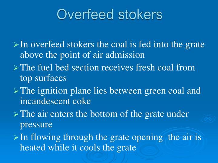 Overfeed stokers